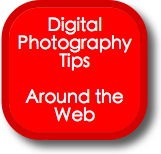 Digital Photography Tips from Around the Web - 23 Jan 2007
