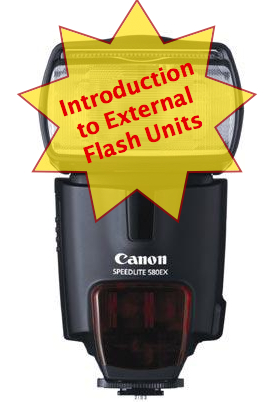 Introduction to External Flash Units [PART 2]