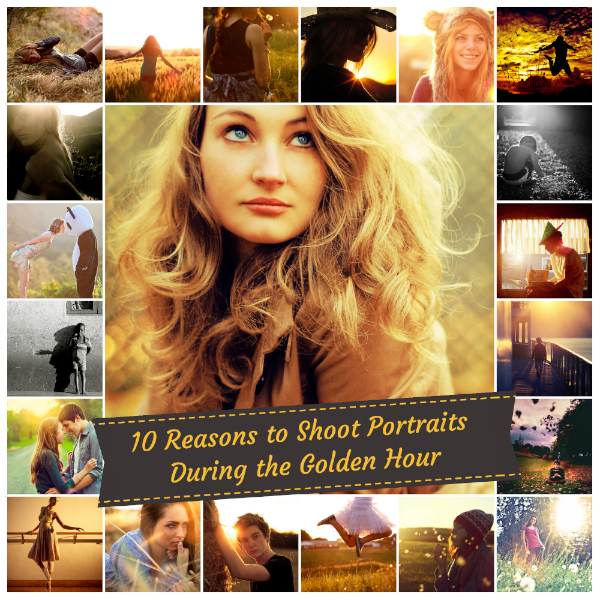 10 Reasons to Shoot Portraits During the Golden Hour with 20 Gorgeous Examples