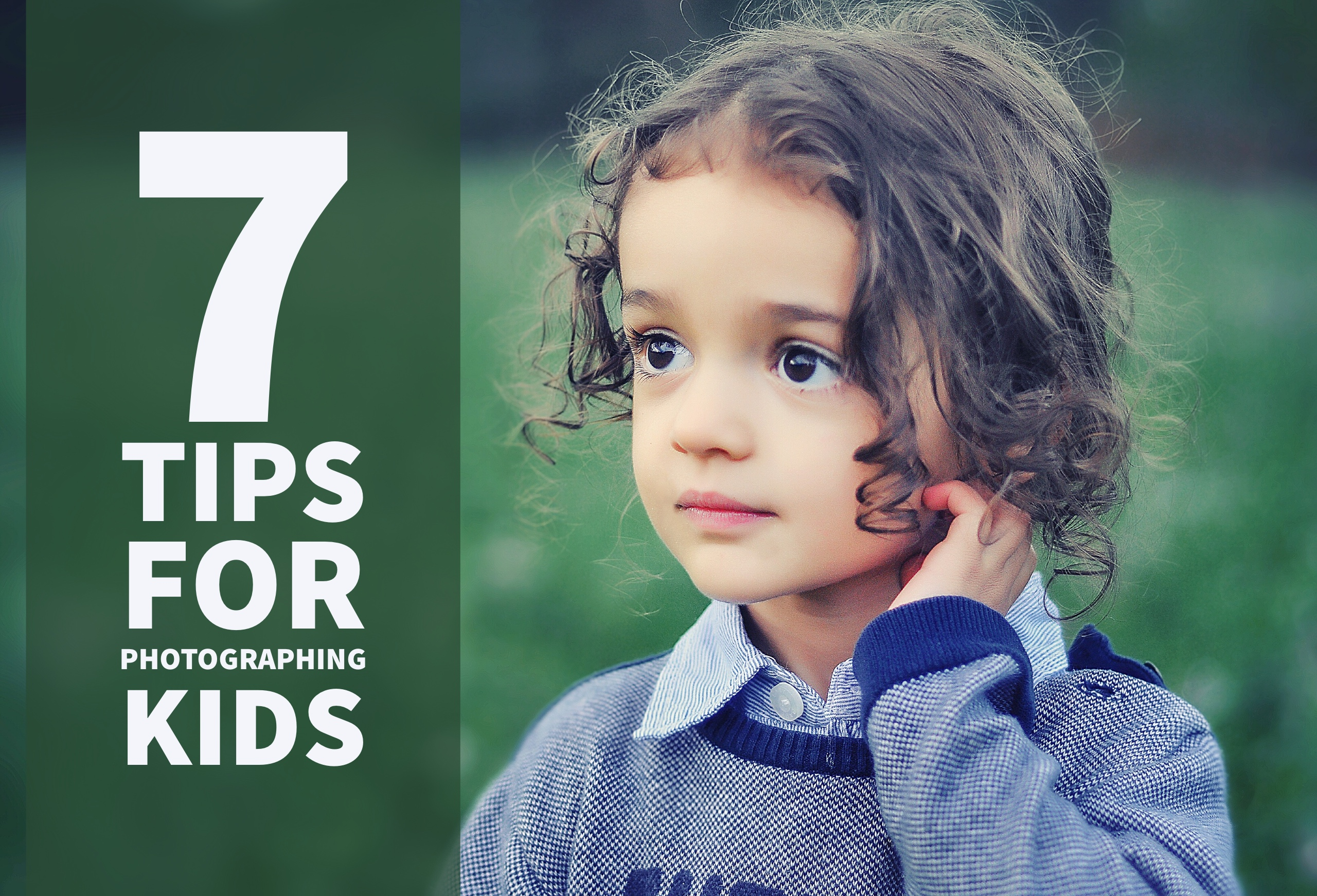 7 Tips for Photographing Kids