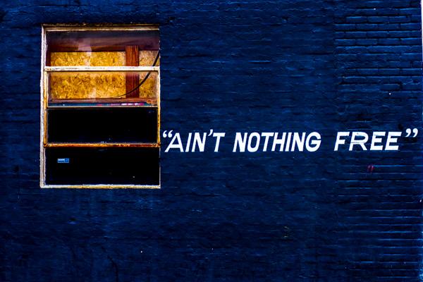 Nothing Free