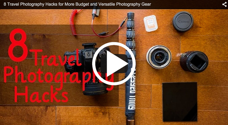 Video Share – Travel Photography Hacks and Gear Tips