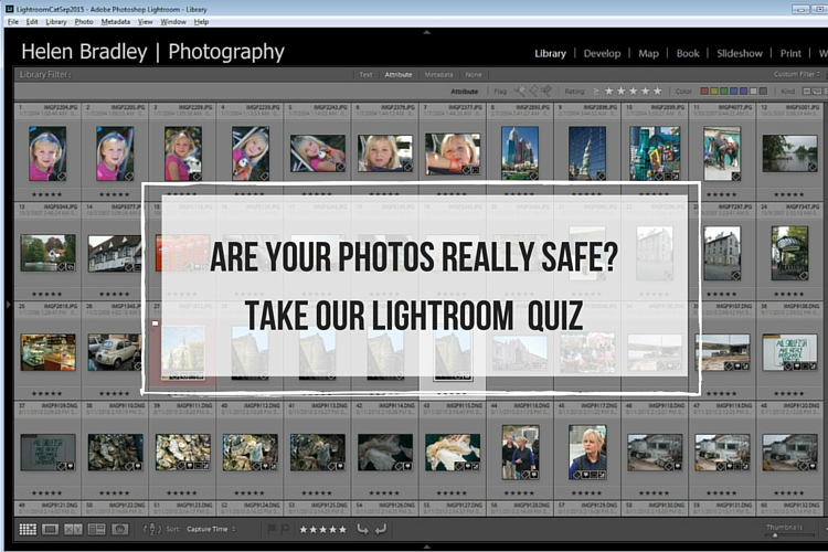 5 Questions to Help You Make sure Your Photos are Safe Inside Lightroom