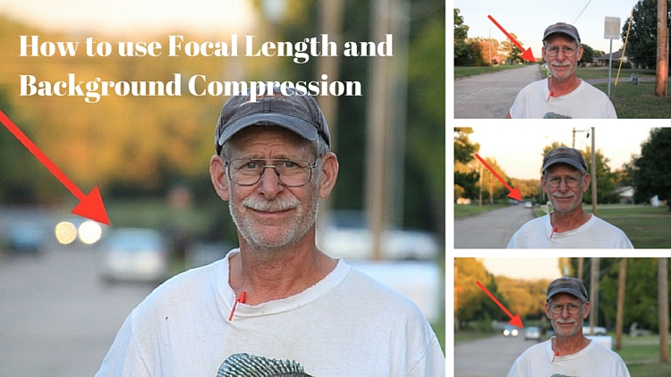 How To Use Focal Length And Background Compression To