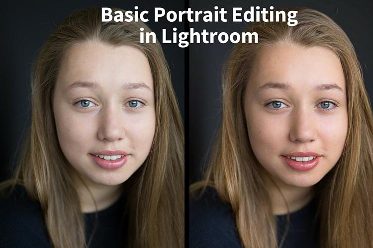 11 Steps For Basic Portrait Editing In Lightroom A