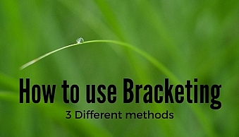 How to use bracketing3 Different methods(1)