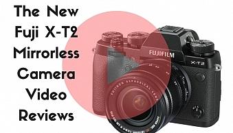 the-new-fuji-x-t2-mirrorless-camera